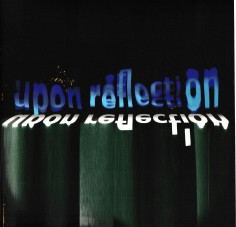 Upon Reflection - 2017