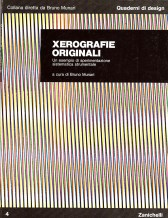 Xerografie Originali - Bruno Munari per Zanichelli - Bologna 1977