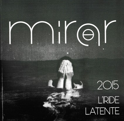 Mirar 2015 L'iride latente